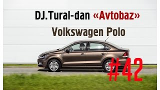 Avtobaz #42 - Volkswagen Polo Sedan (2015)
