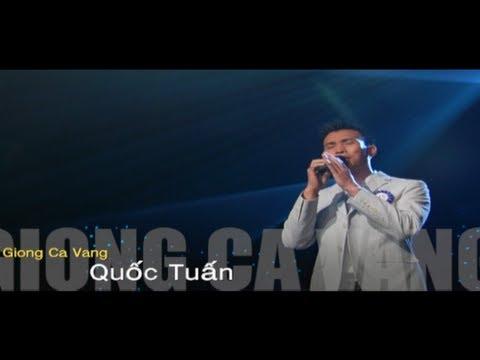 Giọng Ca Vàng 2012: Thuở Ấy Có Em - Thí Sinh: Quốc Tuấn