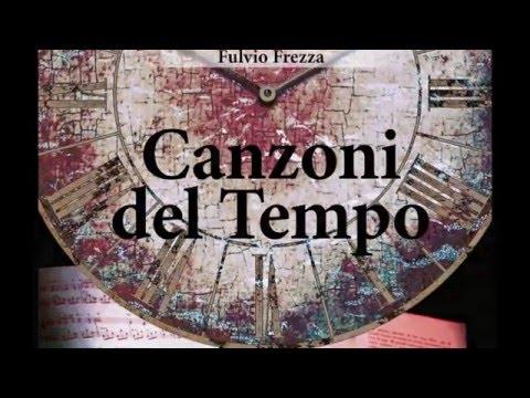 Canzoni del Tempo - 3 - Canzone del tempo della virtù nascosta
