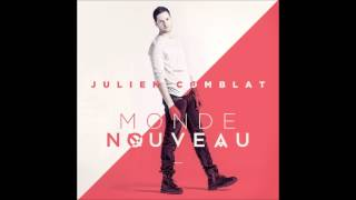 Julien Comblat - Ca y est