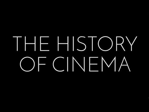 The History of Cinema: Introduction