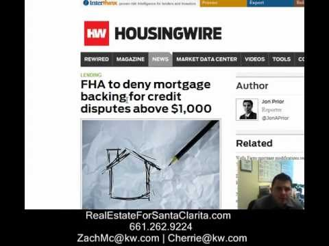 Real Estate for Santa Clarita- FHA to deny mortgages to those with credit disputes over $1000