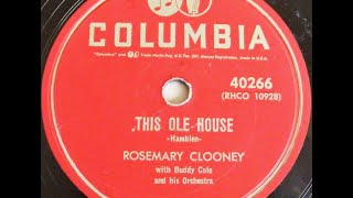 """""""this ole house"""" rosemary clooney on columbia 40266"""