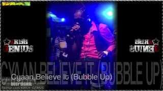 Busy Signal - Cyaan Believe It (Bubble Up) [Bassline Riddim] June 2012