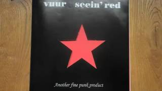 Seein' Red / Vuur - Another Fine Punk Product (full album)