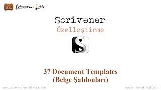 Scrivener : Özelleştirme - 37 Belge Şablonları