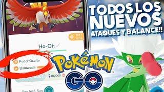 NUEVO BALANCE DE MOVIMIENTOS Y TODOS LOS NUEVOS ATAQUES!! | 1045 | POKEMON GO