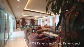The Jills Present 7752 Fisher Island Drive