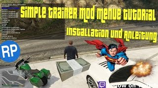 GTA 5 | SIMPLE TRAINER MOD MENUE TUTORIAL | INSTALLATION UND ANLEITUNG | EASY [Deutsch] [HD]