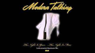 Modern Talking - The Night Is Yours -The Night Is Mine Instrumental Maximum Mix (mixed by Manaev)