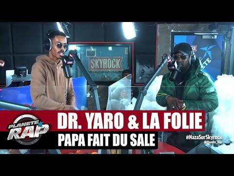 Youtube: Dr. Yaro & La Folie«Papa fait du sale» ft Hornet La Frappe #PlanèteRap