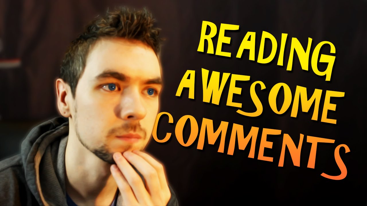 Reading Awesome Comments Tag Youtube