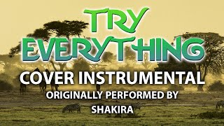 Try Everything (Cover Instrumental) [In the Style of Shakira]