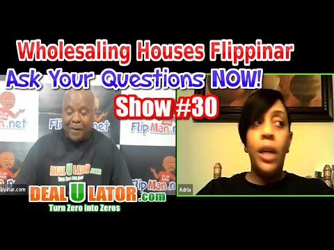 🔴 Wholesaling Houses | Live Show #30 Flippinar: Your Income & Credit Won't Matter - 11-16-17