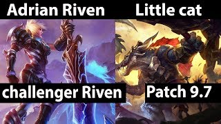 [ Adrian Riven ]  Riven vs Renekton  [ Little cat ]  Top  - Adrian Riven Stream Patch 9.7