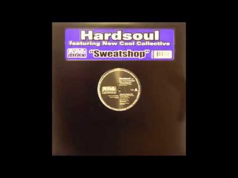 Hardsoul - Sweatshop (Hard-Soul-Furic-Dub) (2003)