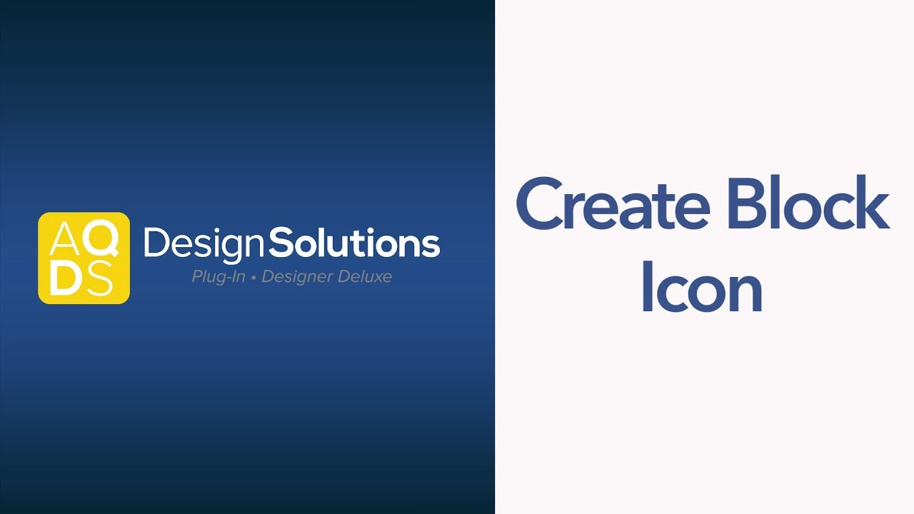 AQ Design Solutions – Create Block Icon