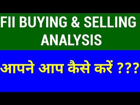 FII Buying and Selling Analysis - How to Do it Yourself | HINDI