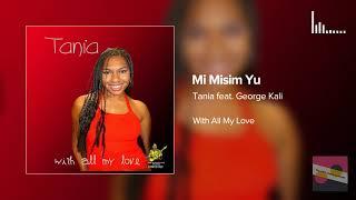 Tania Sorariba Feat. George Kali Mi Misim Yu 2005 PNG Music.mp3