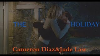 The Holiday (2006)/Cameron Diaz and Jude Law/ Say You Won't Let Go/ Отпуск по обмену