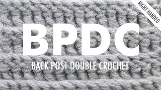 The Back Post Double Crochet Stitch (BPdc) :: Crochet Abbreviation :: Right Handed