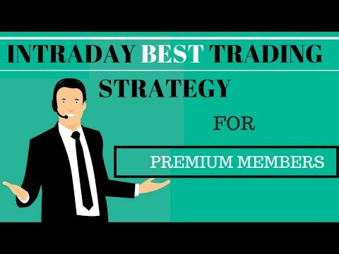 Intraday Best  trading strategy For premium Members