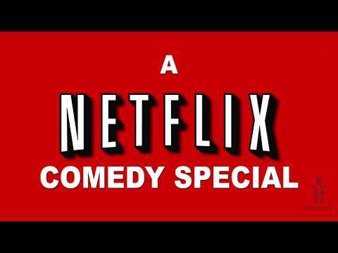 A Netflix Special Comedy