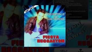 Dj Sanny J feat. Los Tiburones - Fiesta Reggaeton (Stephan F Remix)