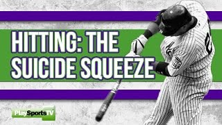 Baseball Hitting - The Suicide Squeeze