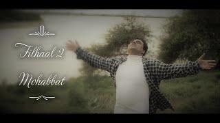 Filhaal2 Mohabbat | Akshay Kumar Ft Nupur Sanon | Ammy Virk | BPraak | Jaani |Arvindr |  Dharm music