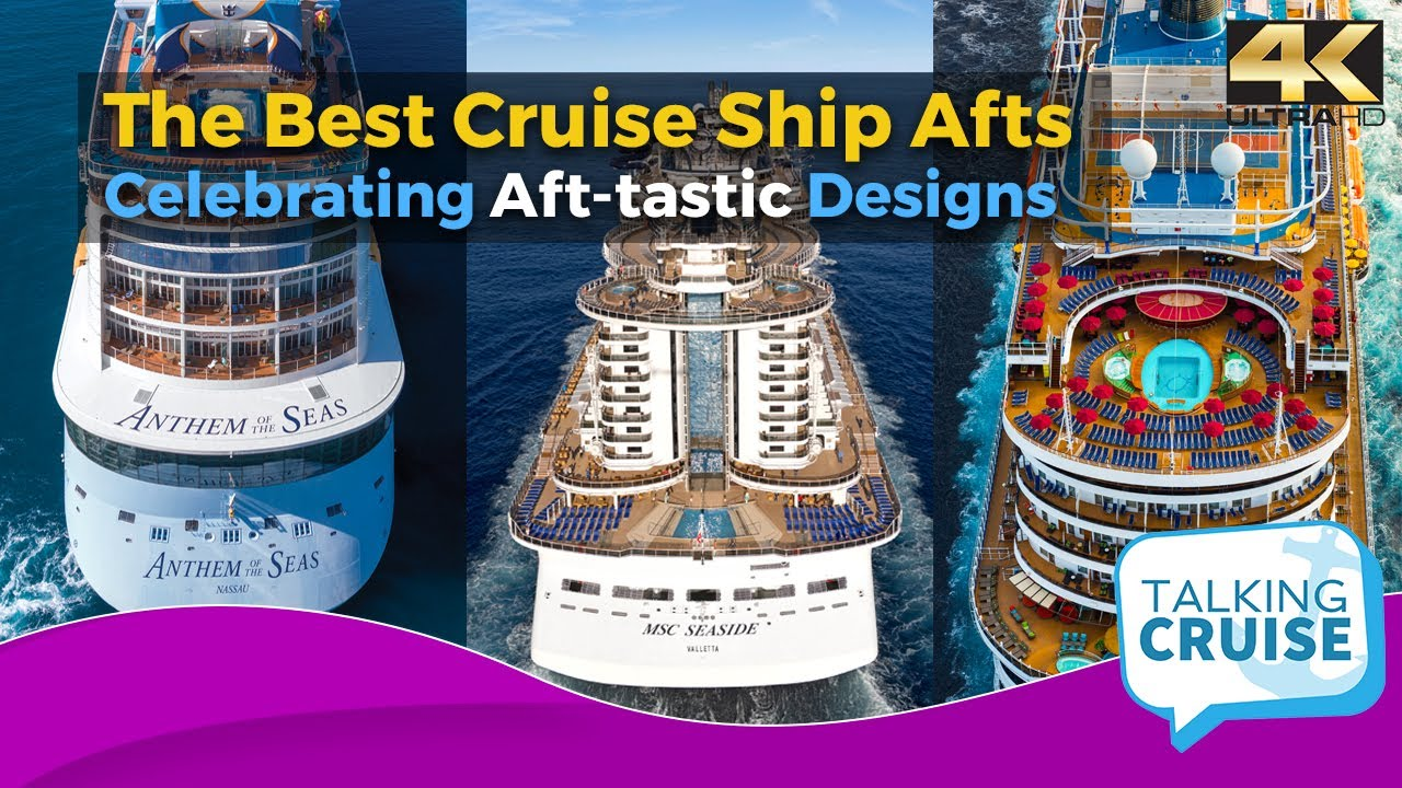 The Best Cruise Ship Afts (Celebrating Aft-tastic Designs)