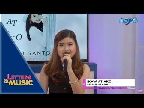 Stefani Santos - Ikaw At Ako (NET25 Letters And Music)