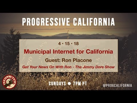 """Progressive California with Laura & Joe - Guest Ron Placone - Host of """"Get Your News on with Ron"""""""