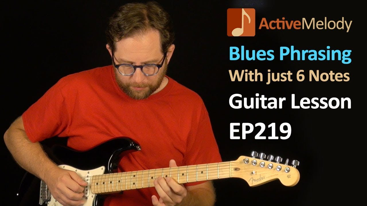 Easy Blues Guitar Lesson - Lead with just 6 Notes - Phrasing Lesson - EP219