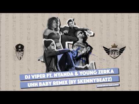 Dj Viper ft. Young Zerka & Nyanda - Ohh Baby !BALKAN REMIX! (prod. by SkennyBeatz)