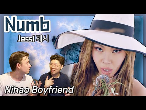 Jessi (제시) 'Numb' MV Reaction | NihaoBoyfriend