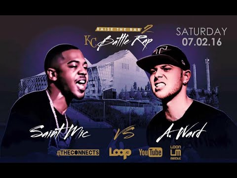 SAINT MIC (NEB) VS A.WARD (KC) // THECONNECTS & THE LOOP KC PRESENTS: RAISE THE BAR 2