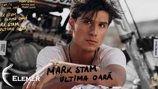 Mark Stam x Elemer - Ultima Oara (Remix)
