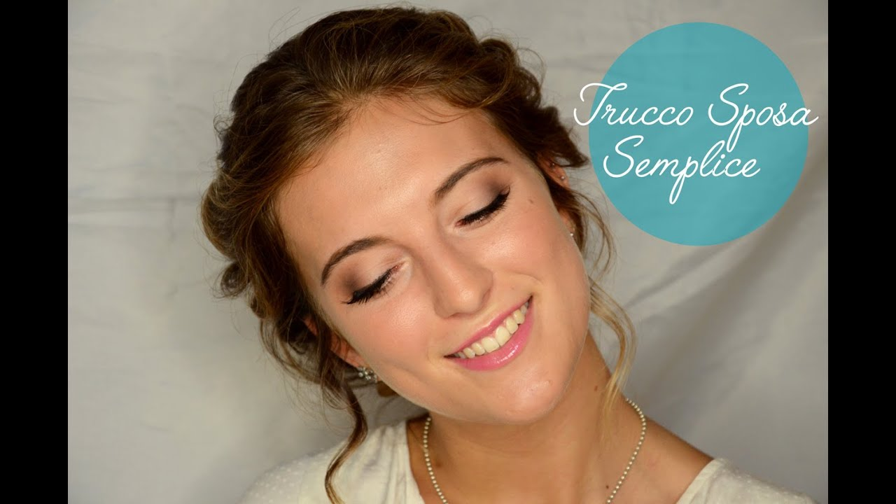 abbastanza TRUCCO SPOSA LUMINOSO NATURALE - YouTube PH01