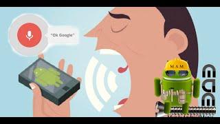 Ordenale a tu Android con Comandos De Voz, Muy Facil