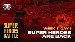 PUBG Mobile Super Heroes Battle | Teams in Action Week 1 - Day 1