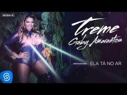 Gaby Amarantos - Ela Tá No Ar (Treme) [Áudio Oficial]