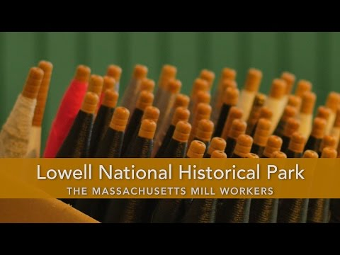 The Massachusetts Mill Workers, Lowell National Historical Park