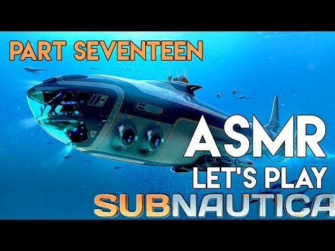 ASMR: Subnautica - Part 17 - Diving Deep For Gel Sacks