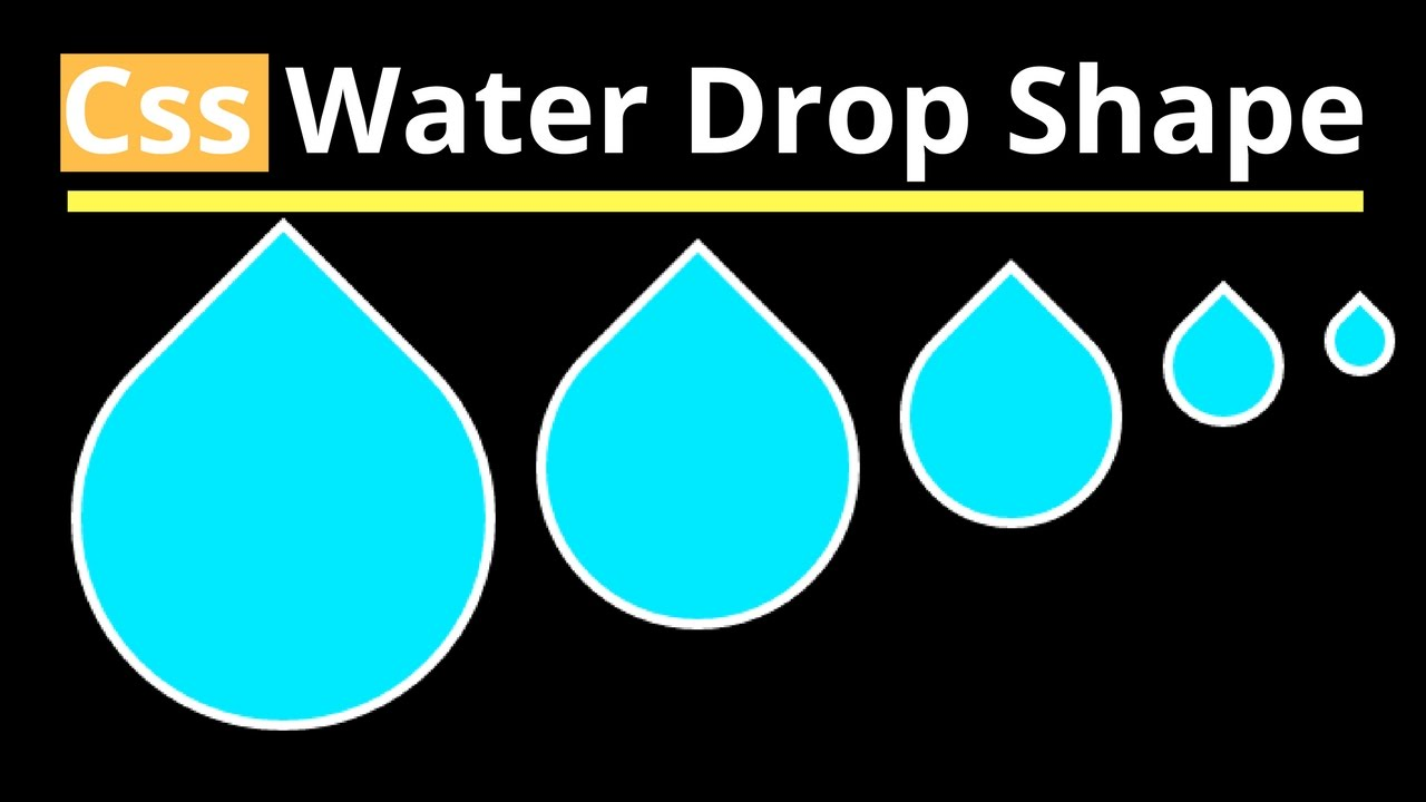 CSS3 - How To Make A Water Drop Shape In CSS