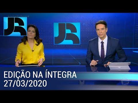 Assista à íntegra do Jornal da Record | 27/03/2020