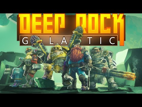 Deep Rock Galactic - The Quest for Gold and Morkite! - Let's Play Deep Rock Galactic - Closed Beta