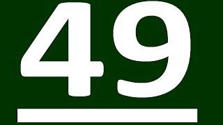 ПРАКТИКА АНГЛИЙСКИЙ ЯЗЫК ДО ПОЛНОГО АВТОМАТИЗМА С САМОГО НУЛЯ  УРОК 49 УРОКИ АНГЛИЙСКОГО ЯЗЫКА