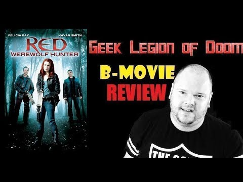 RED : WEREWOLF HUNTER ( 2010 Felicia Day ) Horror B-Movie Review
