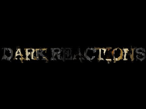 Dark Reactions Gameplay Trailer